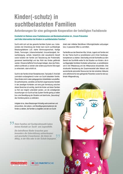 Kinder(-schutz) in suchtbelasteten Familien Anforderungen für eine gelingende Kooperation der beteiligten Fachdienste